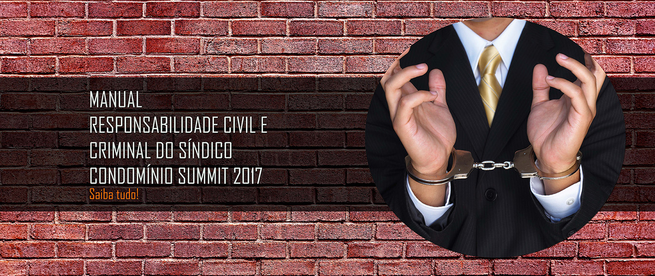 banner-responsabilidade-civil-e-criminal-sindico-condominio-summit-2017
