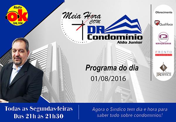 Meia Hora com o Dr. Condomínio (01.08.2016)