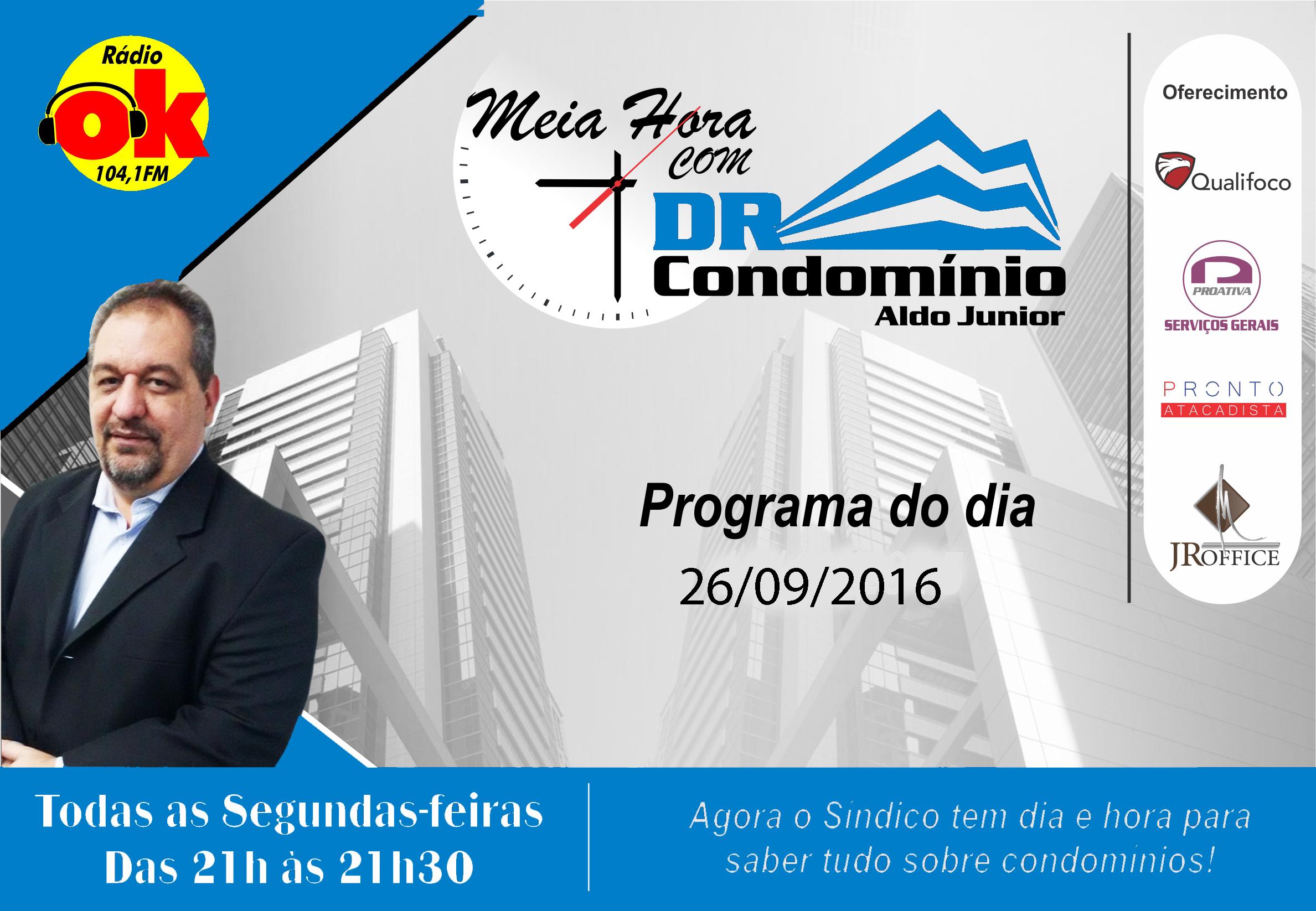 Meia Hora com o Dr. Condomínio (26.09.2016)