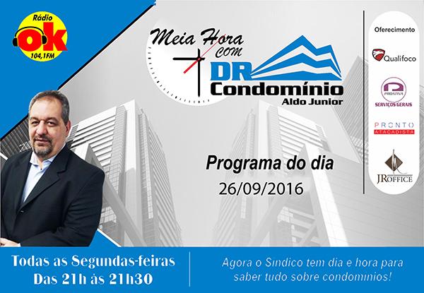 Meia Hora com o Dr. Condomínio (03.10.2016)