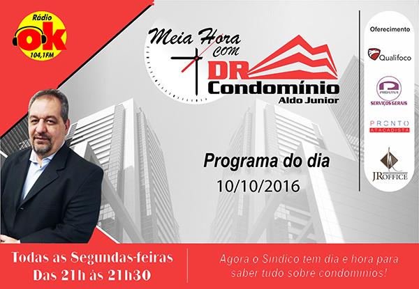 Meia Hora com o Dr. Condomínio (10.10.2016)